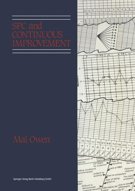 SPC and Continuous Improvement by Mal Owen