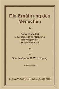 Die Ernährung des Menschen by Otto Cohnheim