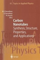 Carbon Nanotubes: Synthesis, Structure, Properties, and Applications