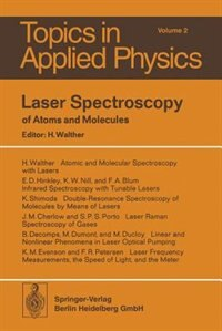 Laser Spectroscopy of Atoms and Molecules by H. Walther