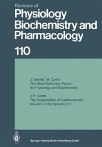 Reviews of Physiology, Biochemistry and Pharmacology 110 by J. Genest