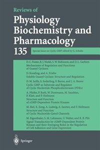 Reviews of Physiology, Biochemistry and Pharmacology: Special Issue on Cyclic GMP by G. Schultz
