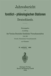 Jahresbericht Der Forstlich-phänologischen Stationen Deutschlands by Grossh. Hessischen Versuchsanstalt