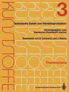 Thermoplaste: Merkblätter 805-1200 by Deutsches Kunststoff-institut