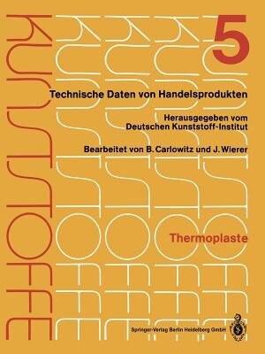 Thermoplaste: Merkblätter 1601-2000 by Deutsches Kunststoff-institut