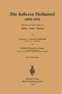 Die Äußeren Heilmittel 1950-1955 by Hermann Von Czetsch-lindenwald
