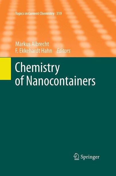 Chemistry Of Nanocontainers by Markus Albrecht