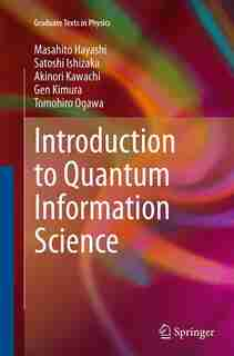 Introduction To Quantum Information Science by Masahito Hayashi