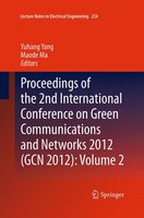Proceedings Of The 2nd International Conference On Green Communications And Networks 2012 (gcn 2012…