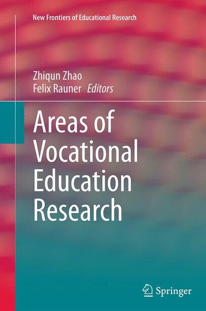 Areas Of Vocational Education Research by Zhiqun Zhao