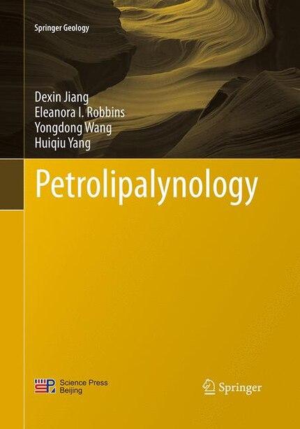 Petrolipalynology by Dexin Jiang