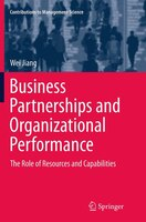 Business Partnerships And Organizational Performance: The Role Of Resources And Capabilities