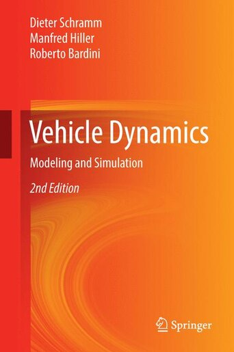 Vehicle Dynamics: Modeling And Simulation