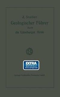 Geologischer Führer durch die Lüneburger Heide