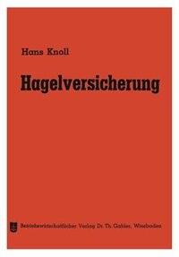 Hagelversicherung by Hans Knoll