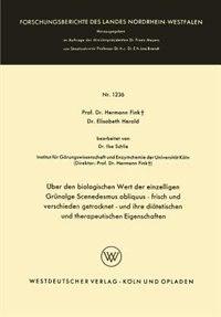 Über den biologischen Wert der einzelligen Grünalge Scenedesmus obliquus - frisch und verschieden getrocknet - und ihre diätetischen und therapeutischen Eigenschaften by Hermann Fink