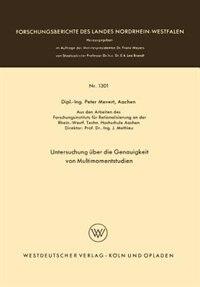 Untersuchung über die Genauigkeit von Multimomentstudien by Peter Mevert