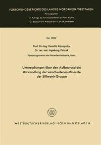 Untersuchungen über den Aufbau und die Umwandlung der verschiedenen Minerale der Sillimanit-Gruppe by Kamillo Konopicky