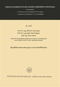 Qualitätsuntersuchungen an Kunststoffrohren by Alfred Hermann Henning