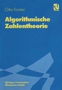 Algorithmische Zahlentheorie by Otto Forster