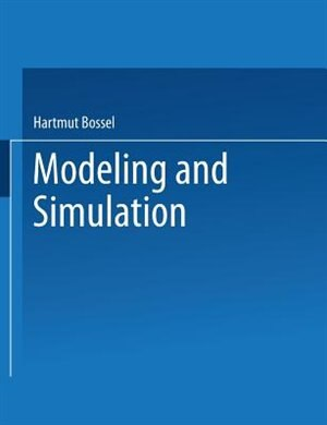 Modeling and Simulation by Hartmut Bossel