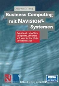 Business Computing Mit Navision®-systemen by Paul Wenzel