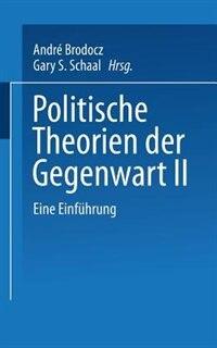 Politische Theorien der Gegenwart II: Eine Einführung by André Brodocz