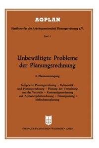 Unbewältigte Probleme der Planungsrechnung: 8. Plankostentagung in Frankfurt a. M. by Josef Fuchs