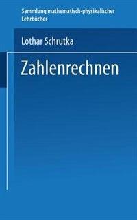 Zahlenrechnen by Dr. Lothar Schrutka
