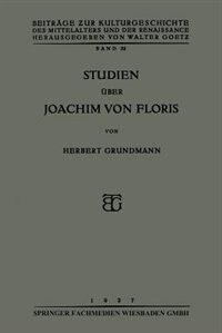 Studien Über Joachim Von Floris