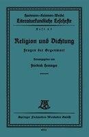 Religion und Dichtung: Fragen der Gegenwart