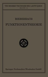 Funktionentheorie by Dr. Ludwig Bieberbach