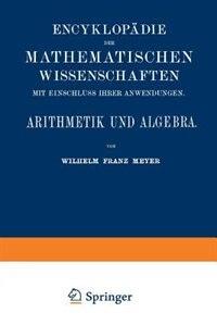 Arithmetik und Algebra by Wilhelm Franz Meyer
