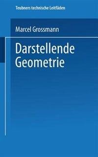 Darstellende Geometrie by Marcel Grossmann