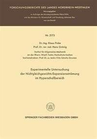 Experimentelle Untersuchung Der Nichtgleichgewichts-expansionsströmung Im Hyperschallbereich by Klaus Hans Finke