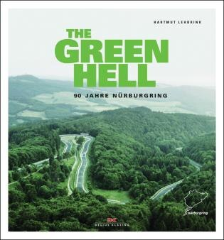 90 Years Of Nürburgring: The History Of The Famous Nordschleife by Hartmut Lehbrink