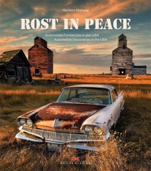 Rost/rust In Peace: Automobile Discoveries In The Usa