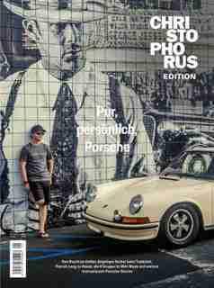 Xl-special Porsche Magazin Christophorus: The People Issue by Delius Klasing