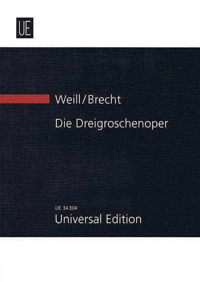 Threepenny Opera: Study Score Based On The Critical Edition by Kurt Weill