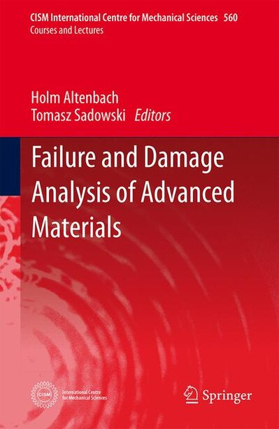 Failure and Damage Analysis of Advanced Materials by Holm Altenbach