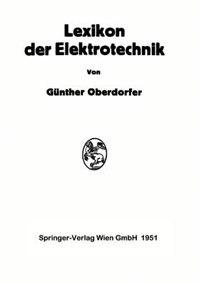 Lexikon Der Elektrotechnik by Günther Oberdorfer