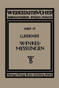 Technische Winkelmessungen by G. Berndt