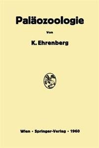 Paläozoologie by Kurt Ehrenberg