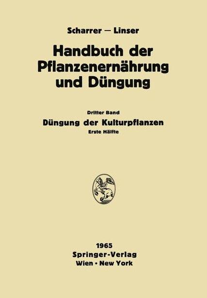 Dungung Der Kulturpflanzen: Erste Halfte by N. Atanasiu