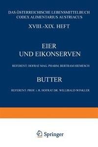 Eier und Eikonserven: XVIII.-XIX. Heft by Bertram Hiemesch