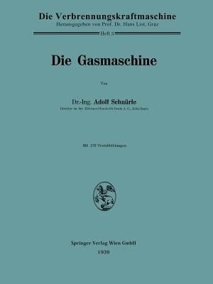 Die Gasmaschine by Adolf Schnürle