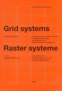 Grid Systems In Graphic Design: A Visual Communication Manual For Graphic Designers, Typographers…