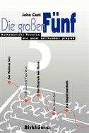 Book Die großen Fünf: Mathematische Theorien, die unser Jahrhundert prägten by John L Casti