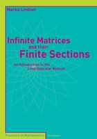 Infinite Matrices and their Finite Sections: An Introduction to the Limit Operator Method