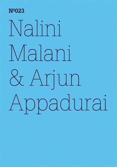 Nalini Malani & Arjun Appadurai: The Morality of Refusal: 100 Notes, 100 Thoughts: Documenta Series 023 by Nalini Malani